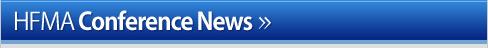HFMA Conference News