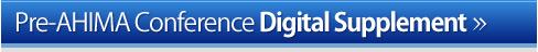 Pre-AHIMA Conference Digital Supplement